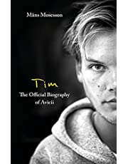 Tim – The Official Biography of Avicii (English Edition)