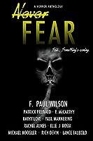 Never Fear by F. Paul Wilson Patrick Freivald E. McCarthy Kathy Love Paul Mannering Rachel Aukes Elle J. Rossi Michael Koogler Rich Devin Lance Taubold(2015-04-12)