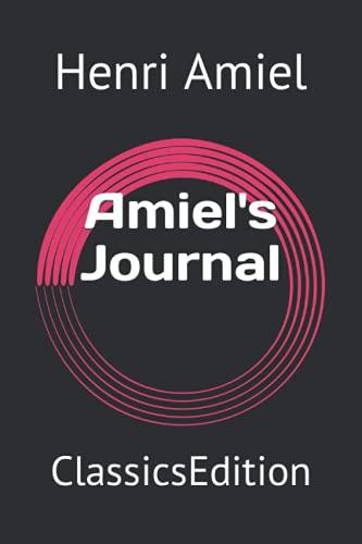 Amiel's Journal: ClassicsEdition