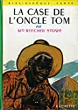 La Case de l'oncle Tom - Hachette