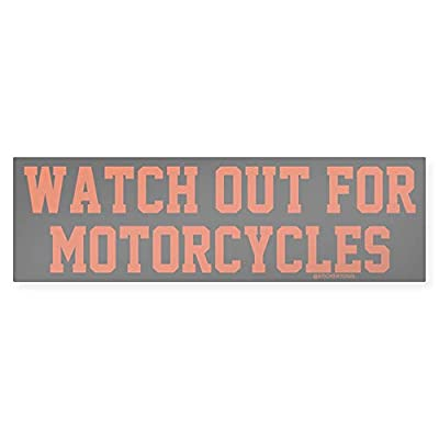 """CafePress Watch Out for Motorcycles Sticker (Bumper) 10""""x3"""" Rectangle Bumper Sticker Car Decal by CafePress"""