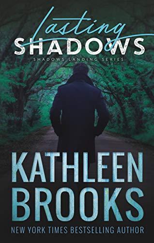 Lasting Shadows: Shadows Landing #3