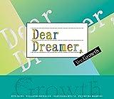 『Dear Dreamer,』ver.Growth