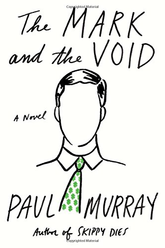 Image of The Mark and the Void: A Novel
