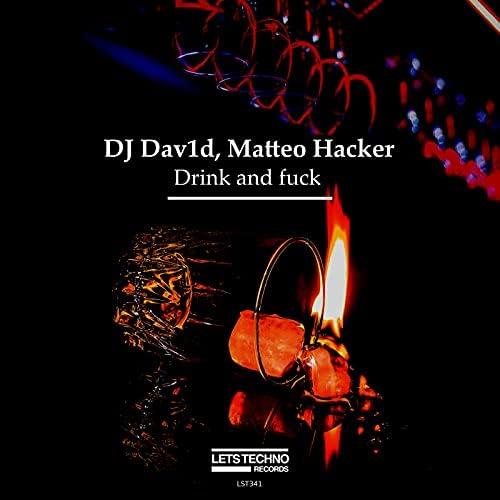 DJ Dav1d & Matteo Haker