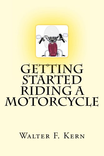 Getting Started Riding a Motorcycle (English Edition)