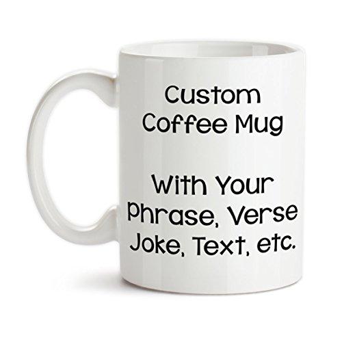 N\A Taza de café Personalizada Mensaje Personalizado Palabras Broma Verso Frase Diseña tu Propia Taza de cerámica