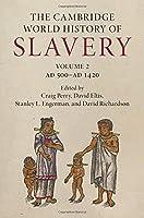 The Cambridge World History of Slavery