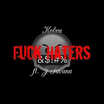 Fuck Haters (feat. JSAVANA)