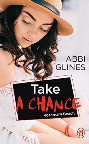 Take a Chance: Rosemary Beach