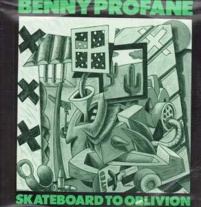 Skateboard To Oblivion