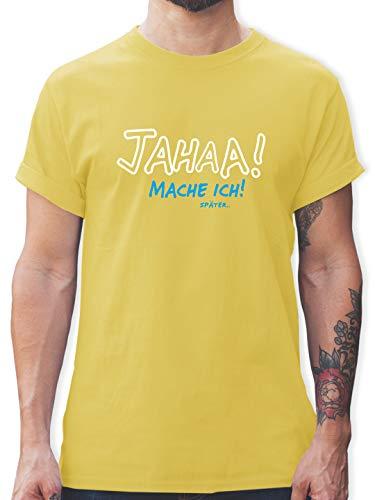 Sprüche - Mache ich später - M - Lemon Gelb - Shirt Herren mit Spruch - L190 - Tshirt Herren und Männer T-Shirts