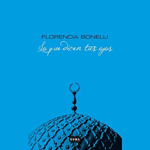 Lo que dicen tus ojos [What Your Eyes Say] (Narración en Castellano) audiobook cover art