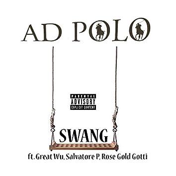 Swang (feat. Great Wu, Salvatore P & Rose Gold Gotti)