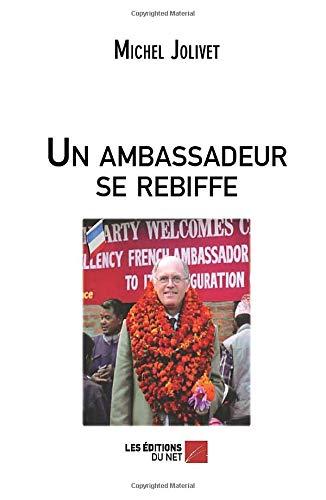 Un ambassadeur se rebiffe