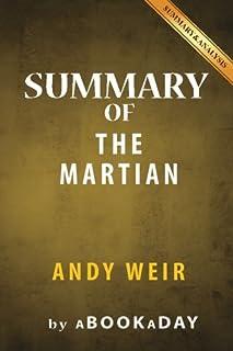 Summary of The Martian: A Novel by Andy Weir - Summary & Analysis