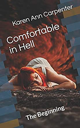 Comfortable in Hell