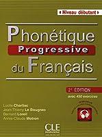 Phonétique progressive du français - Niveau débutant