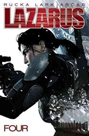[Lazarus: Poison Volume 4 : Poison] (By (artist) Michael Lark , By (author) Greg Rucka) [published: February, 2016]