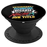 Funny Veterinary Technician Quote Gift | Multi-Tasking Ninja PopSockets Grip and Stand for Phones and Tablets