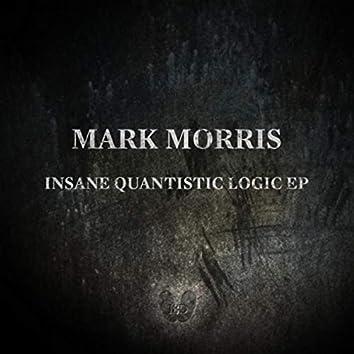 Insane Quantistic Logic EP
