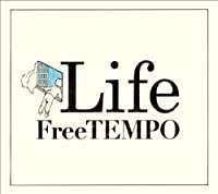 LIFE by FREETEMPO (2010-03-10)