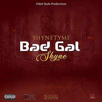 Bad Gal Shyne