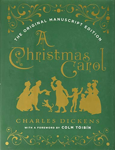 Compare Textbook Prices for A Christmas Carol: The Original Manuscript Edition Facsimile Edition ISBN 9780393608649 by Dickens, Charles,Tóibín, Colm