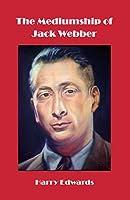 The Mediumship of Jack Webber
