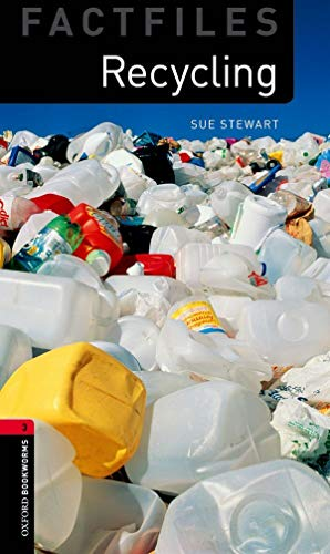 Recycling (Oxford Bookworms Library Factfiles, Stage 3)の詳細を見る