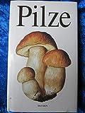 Pilze - Aurel Dermek