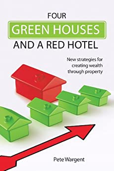 Four Green Houses and A Red Hotel by [Peter Wargent]