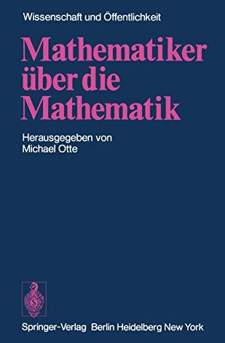 Mathematiker über die Mathematik (Wissenschaft und Öffentlichkeit)