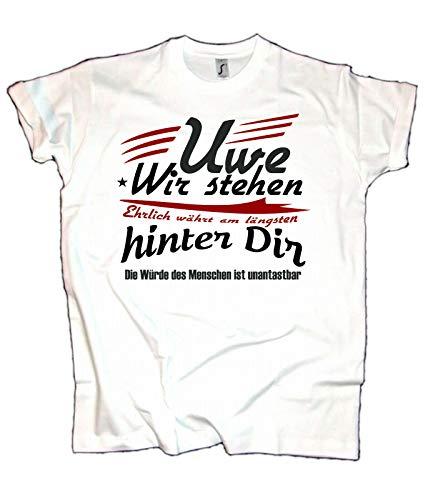 Herren T-Shirt Uwe wir Stehen hinter dir Support (XL)