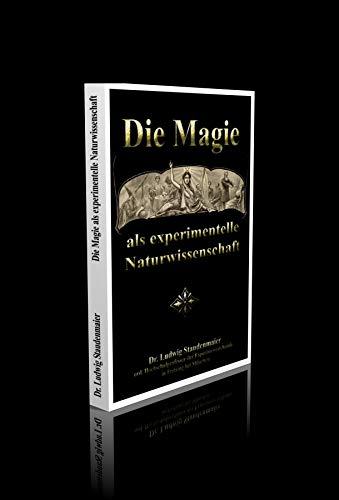Die Magie als experimentelle Naturwissenschaft - 253 Seiten
