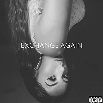 Exchange Again