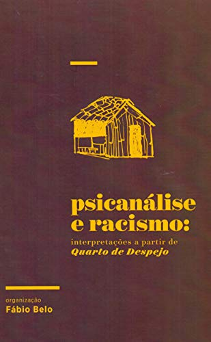 Psicanálise e racismo: interpretações a partir de Quarto de despejo