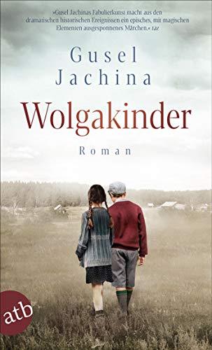 Wolgakinder: Roman