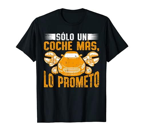 Solo Un Coche Mas Humor Mecánico Carro Hombre Mujer Regalo Camiseta