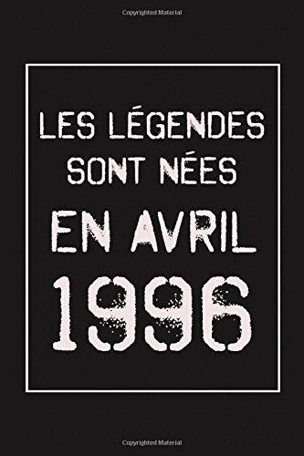 Les légendes sont nées en Avril 1996: 25ème Cadeau d'anniversaire, cadeau pour les femmes, cadeau pour les homes, cadeau naissance, anniversaire 25 ... mari, frère, sœur, mère, père, oncle, tante
