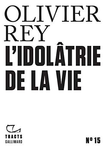 Tracts (N°15) - Idolatrie de la vie