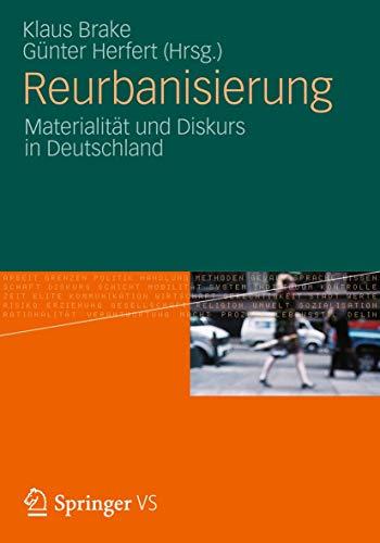 Reurbanisierung: Materialität und Diskurs in Deutschland