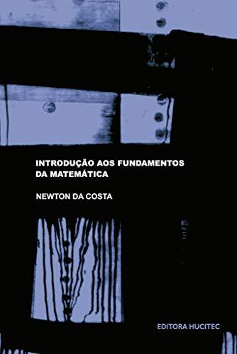 Introdução aos fundamentos da matemática
