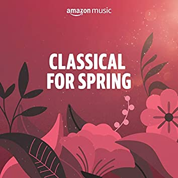 Classical for Spring