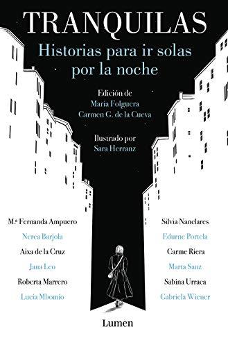 Portada del libro Tranquilas: Historias para ir solas por la noche de María Folguera