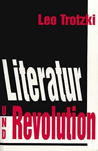 Literatur und Revolution (Trotzki-Bibliothek)