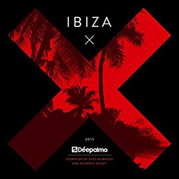 Déepalma Ibiza 2015 (Compiled by Yves Murasca and Rosario Galati)