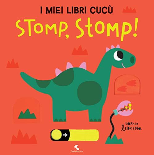 Stomp! Stomp! I miei libri cucù. Ediz. a colori (Libro de cartón)