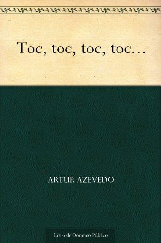 Couverture du livre Toc toc toc toc... (Portuguese Edition)
