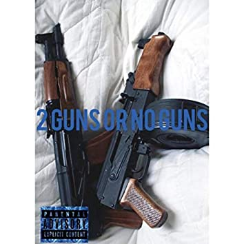 2 Guns Or No Guns